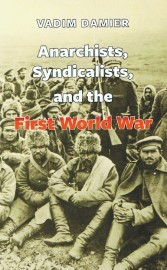 Anarchists, Syndicalists and the First World War