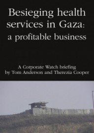 Besieging Health Services in Gaza: A Profitable Business