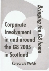 Bringing the G8 Home: Corporate Involvement in and around the G8 2005 in Scotland