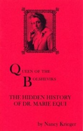 Queen of the Bolsheviks: The Hidden History of Dr Marie Equi