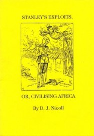 Stanley's Exploits, or Civilising Africa