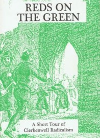 Reds on the Green - a Short Tour of Clerkenwell Radicalism