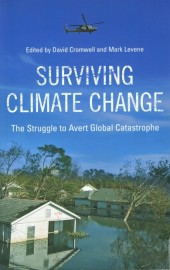 Surviving Climate Change - The Struggle to Avert Global Catastrophe
