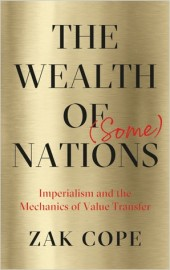 The Wealth of (Some) Nations: Imperialism and the Mechanics of Value Transfer