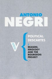 Political Descartes: Reason, Ideology and the Bourgeois Project