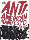 The Anti-American Manifesto