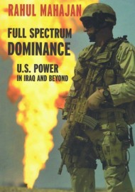 Full Spectrum Dominance: US Power in Iraq and Beyond