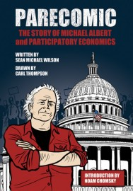 Parecomic: The Story of Michael Albert and Participatory Economics