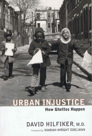 Urban Injustice - How Ghettos Happen