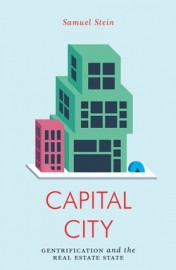 Capital City Gentrification and the Real Estate State