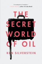The Secret World of Oil