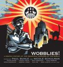 Wobblies! A Graphic History of the IWW