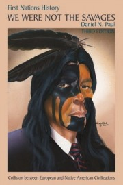 We Were Not The Savages: Collision between European and Native American Civilzations