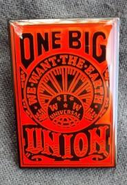 One Big Union IWW enamel badge