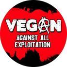 Vegan against all exploitation
