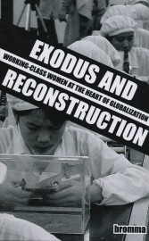 Exodus and Reconstruction: Working-Class Women at the Heart of Globalization