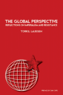 The Global Perspective: Reflections on Imperialism and Resistance