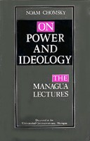 On Power And Ideology : The Managua Lectures