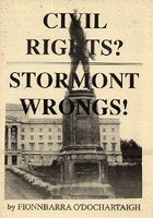 Civil Rights? Stormont Wrongs!