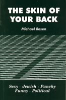 The Skin Of Your Back