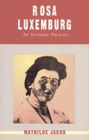 Rosa Luxemburg: An Intimate Portrait